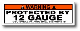 Protected By 12 Gauge Funny Warning Decal Window Sticker Car Truck 4x4