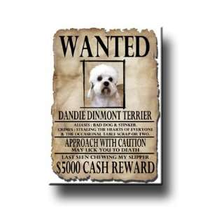 Dandie Dinmont Terrier Wanted Fridge Magnet Everything
