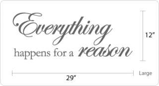Everything happens for a reason Famous Vinyl Wall Quote Decal Sticker