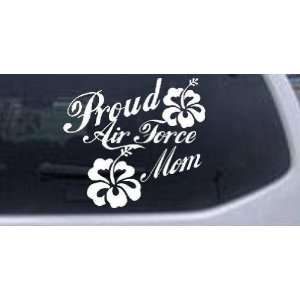 White 8in X 8.8in    Proud Air Force Mom Hibiscus Flowers Military Car