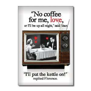 Funny Valentines Day Card Put Kettle On Humor Greeting Ron