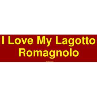 I Love My Lagotto Romagnolo Large Bumper Sticker