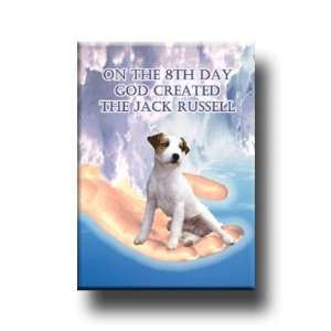 Jack Russell Terrier God Created Fridge Magnet Everything