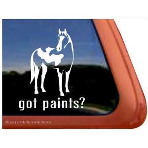 Got Paint? American Paint Horse Trailer Vinyl Window Decal