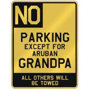 FOR ARUBAN GRANDPA  PARKING SIGN COUNTRY ARUBA
