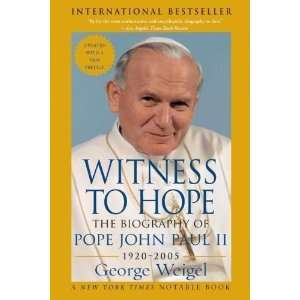 The Biography of Pope John Paul II [Paperback] George Weigel Books