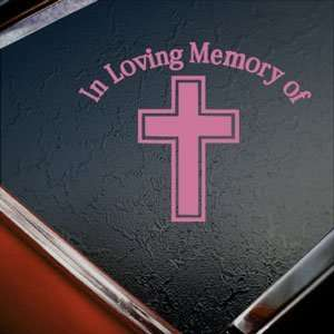 In Loving Memory Cross Pink Decal Truck Window Pink