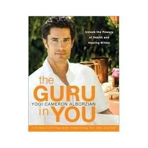 The Guru in You A Personalized Program for Rejuvenating